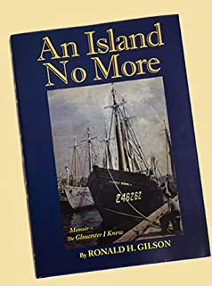 An Island No More (The Gloucester I Knew)