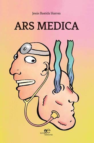 ARS MEDICA: El arte de los médicos desde el punto de vista de un dermatólogo (Construir Mundos)