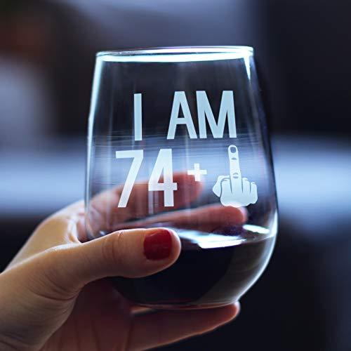 74 + 1 Middle Finger - 75th Birthday Stemless Wine Glass for Women & Men
