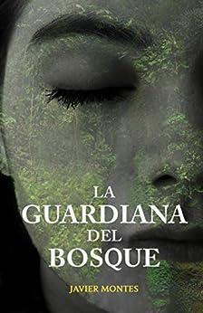 La guardiana del bosque: Un caso a resolver para la futura agente del FBI (Jane Barret nº 1) PDF EPUB Gratis descargar completo