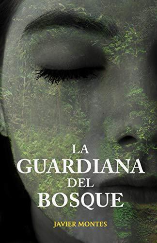 La guardiana del bosque: Un caso a resolver para la futura agente del FBI (Jane Barret nº 1)