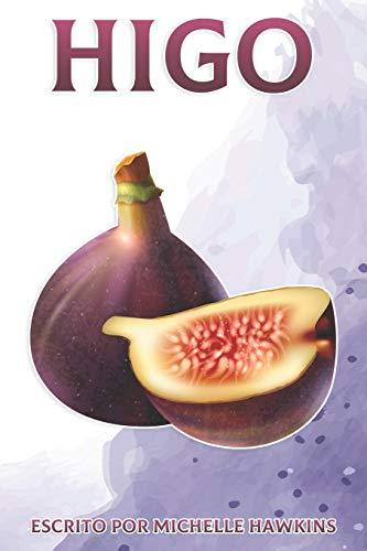 Higo: Datos divertidos sobre frutas y verduras 45