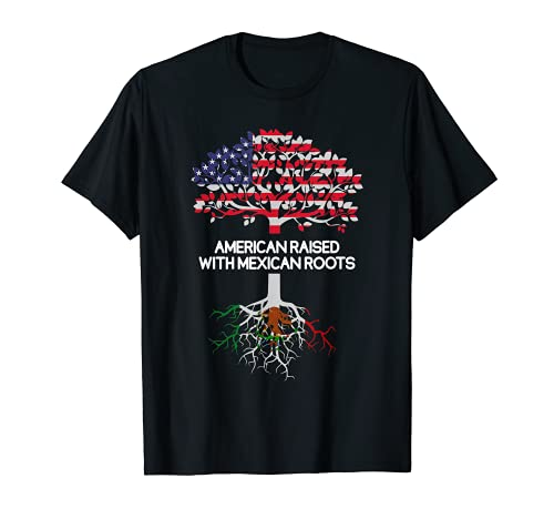 American Raised With Mexican Roots | Mexican Heritage T-Shirt