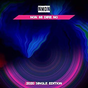 Non Mi Dire No (2020 Short Radio)