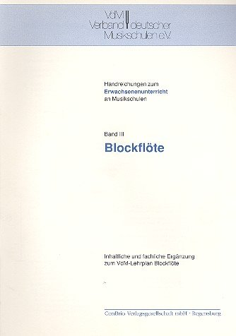 Blockflöte (Handreichungen zum Erwachsenenunterricht an Musikschulen)