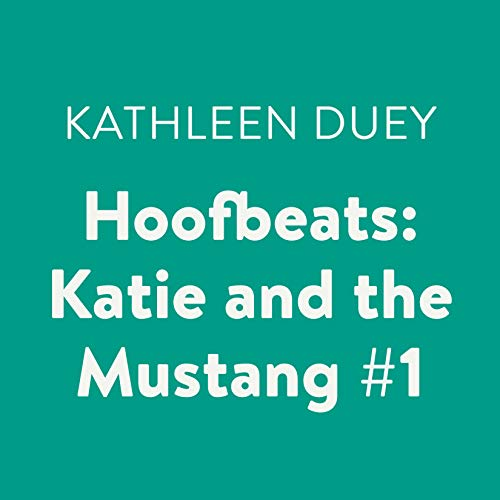 Katie and the Mustang, Book 1 audiobook cover art
