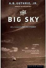 [ { THE BIG SKY } ] by Guthrie, Alfred Bertram, Jr (AUTHOR) Jan-09-2002 [ Paperback ]