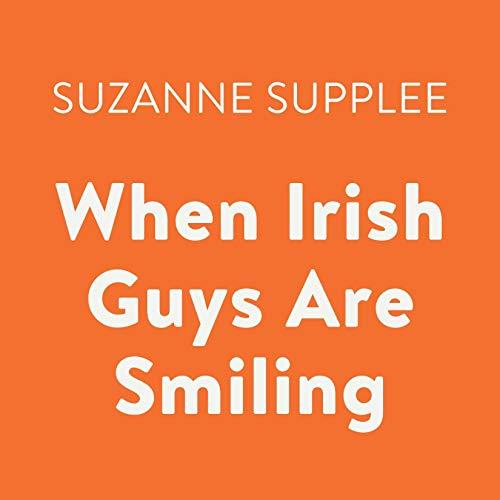 When Irish Guys Are Smiling audiobook cover art