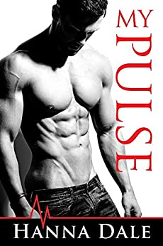 My Pulse (Town of Broward Book 1) by [Hanna Dale]