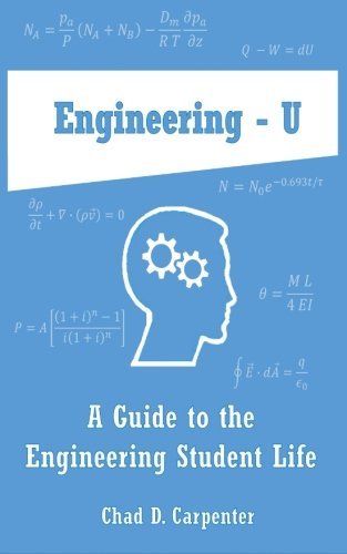 Compare Textbook Prices for Engineering - U: A Guide to the Engineering Student Life 1 Edition ISBN 9781501073847 by Carpenter, Chad D