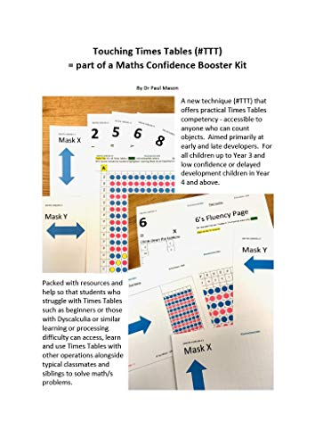 Touching Times Tables (#TTT) = part of a Math/s Confidence Booster Kit: (Expanded Teacher Edition - with Extra Resources and How to Guides) (Maths Confidence Booster Kit) (English Edition)