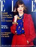 ELLE [No 1416] du 05/02/1973 - PRINTEMPS 73 - HAUTE COUTURE YVES SAINT - LAURENT - CINEMA - LES BANQUES - COMMENT S'EN SERVIR.