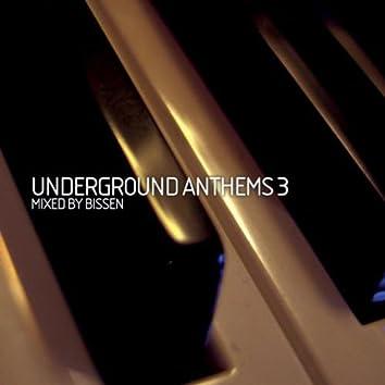 Underground Anthems 3 (Mixed By Bissen)