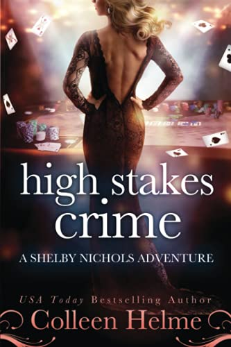 Compare Textbook Prices for High Stakes Crime: A Paranormal Women's Fiction Novel  ISBN 9798544925866 by Helme, Colleen