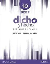 Dicho y hecho, Edition 10 Brief Activities Manual (Spanish Edition)