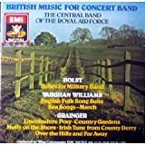 British Music for Concert Band - The Central Band of the Royal Air Force