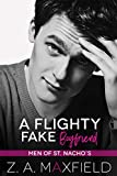 A Flighty Fake Boyfriend: A small town, age gap, fake boyfriend, gay romance. (Men of St. Nacho's Book 2)