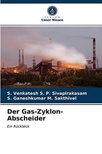 Der Gas-Zyklon-Abscheider: Ein Rückblick