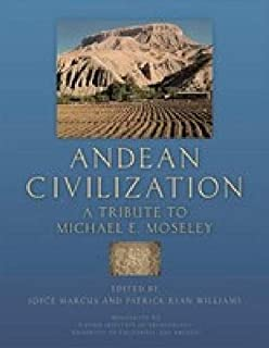 Andean Civilization: A Tribute to Michael E. Moseley