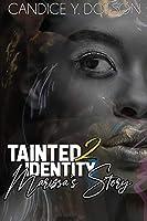Tainted Identity II