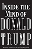 Inside the Mind of Donald Trump: Blank Journal Gag Gift (Funny Political Gag Gift, Election Gifts, Weird Trump Political Humor Novelty Trump Gifts for ... Fake News Funny President Trump Gifts Satire)