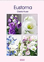 Eustoma (Wandkalender 2022 DIN A2 hoch): Eine Blume, die jeden Strauss bereichert (Monatskalender, 14 Seiten )