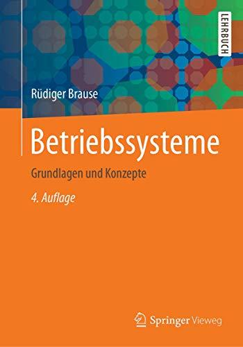 Betriebssysteme: Grundlagen und Konzepte