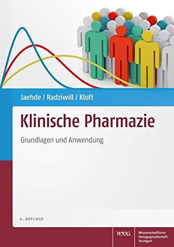 Klinische Pharmazie: Grundlagen und Anwendung