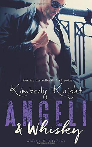 Angeli & Whisky: Saddles & Racks Libro 1
