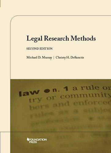 Compare Textbook Prices for Legal Research Methods, 2d Coursebook 2 Edition ISBN 9781609302429 by Murray, Michael,DeSanctis, Christy