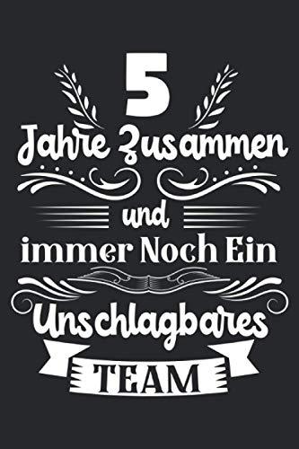 5 Jahre zusammen und immer noch ein unschlagbares Team: 5.Hochzeitstag & Hölzerne Hochzeit Notizbuch 6' x 9' Ehemann Geschenk für & 5 Jahre