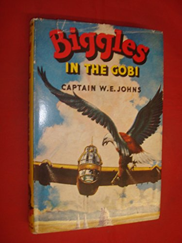 Biggles In The Gobi