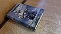"Admiral Hornblower Omnibus: ""Flying Colours"", ""Commodore"", ""Lord Hornblower"" and ""Hornblower in the West Indies"""