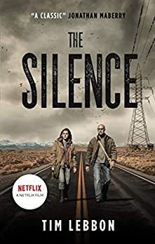 The Silence by [Tim Lebbon]