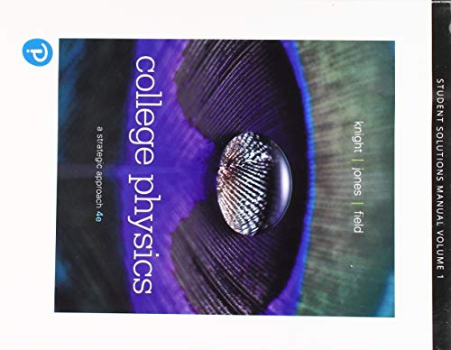 Student Solutions Manual Volume 1 (Chs 1-16) for College Physics: A Strategic Approach