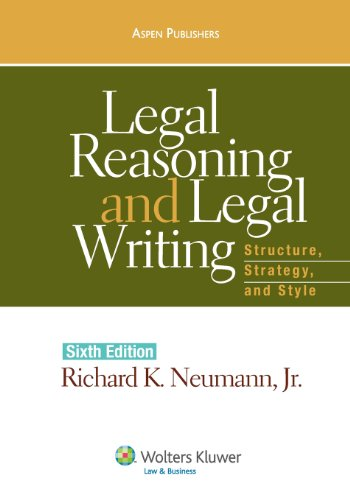 Legal Reasoning and Legal Writing: Structure, Strategy...