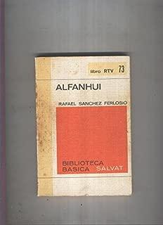 Biblioteca Basica Salvat libro RTV numero 073:Alfanhui (numerado 1 en interior cubierta)