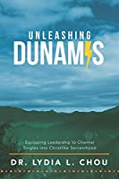 Unleashing Dunamis: Equipping Leadership to Channel Singles into Christlike Servanthood