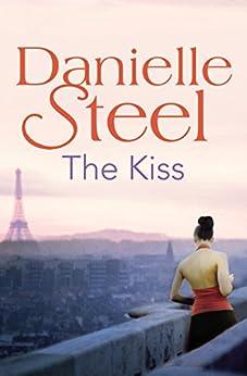 The Kiss by [Danielle Steel]