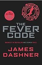 Fever Code (Prequel Maze Runner) by James Dashner(PaperBack )