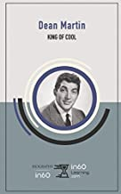 Dean Martin: King of Cool