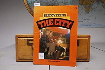 Paperback Discovering the City Book