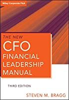 The New CFO Financial Leadership Manual (Wiley Corporate F&A)