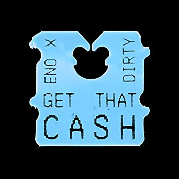 Get That Cash