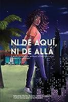 Ni de aquí, Ni de allá: A multi-perspective account of the Dominican diasporic experience.