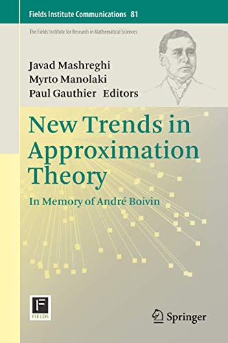 New Trends in Approximation Theory: In Memory of André Boivin:...