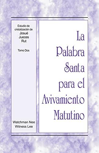 La Palabra Santa para el Avivamiento Matutino - Estudios de cristalización de...