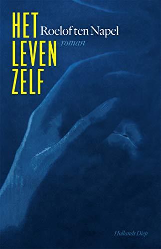 Het leven zelf (Dutch Edition)