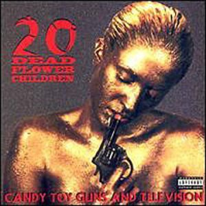 Candy Toy Guns and Television