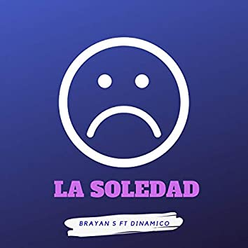 La Soledad (feat. Dinamico)